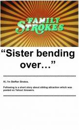Sister Bending Over